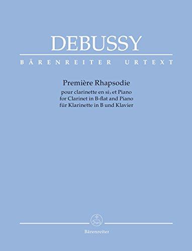 Première Rhapsodie für Klarinette in B und Klavier. Klavierauszug, Urtextausgabe. BÄRENREITER URTEXT