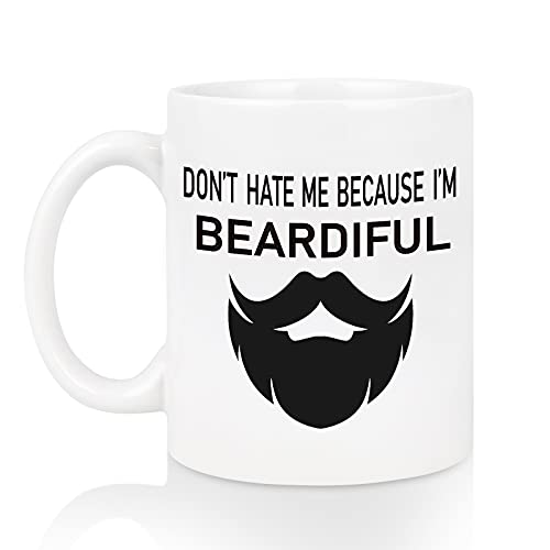 Funny Mugs for Men, Don't Hate Me Because I'm Beardiful Funny Coffee Mugs, Coffee Cups for Men, Funny Beard Mugs, Manly Gifts for Men, Beard Gifts for Him, Husband, Dad, Brother, Man, 11 Oz White