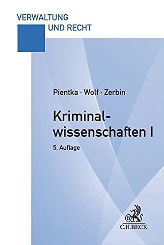 Kriminalwissenschaften I: Grundstudium