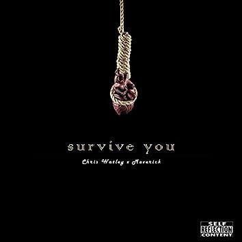 Survive You (feat. Maverick_)