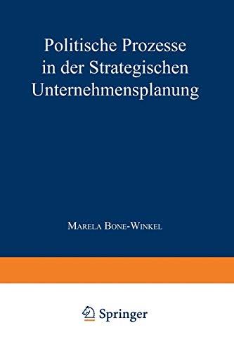 Politische Prozesse in der Strategischen Unternehmensplanung