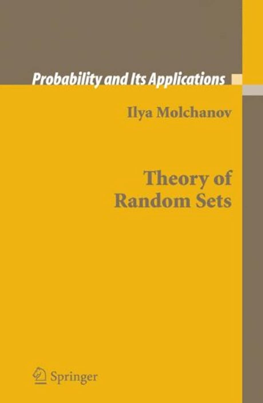 気まぐれな摂動に向かってTheory of Random Sets (Probability and Its Applications)