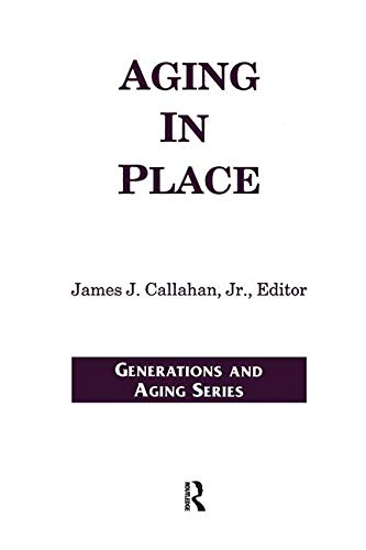 Aging in Place (Generations and Aging)