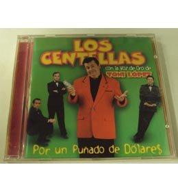 LOS CENTELLAS: POR UN PUÑADO DE DOLARES :CON LA VOZ DE TONY LOPEZ
