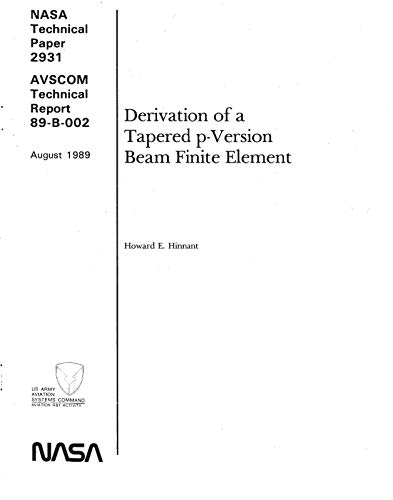 Derivation of a Tappered p-Version Beam Finite Element (English Edition)