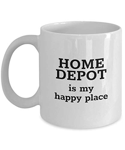 Home Depot Is My Happy Place Funny Coffee Mug Cup for Men Women