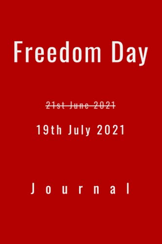Freedom Day Journal: Freedom Day 19 June 2021?
