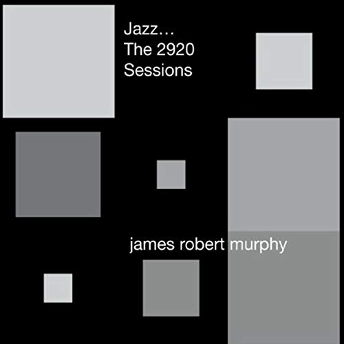 Jazz the 2920 Sessions