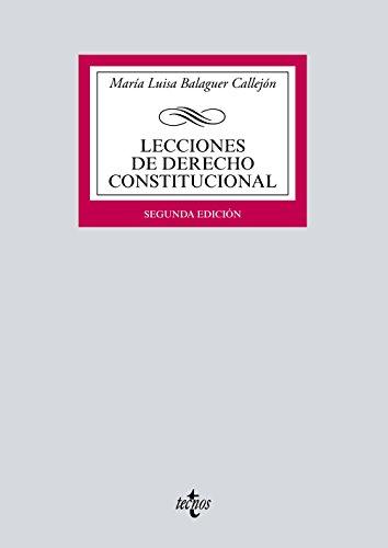 Lecciones de Derecho Constitucional (Derecho - Biblioteca Universitaria de Editorial Tecnos)