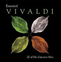 Essential Vivaldi: 20 Greatest Masterpieces