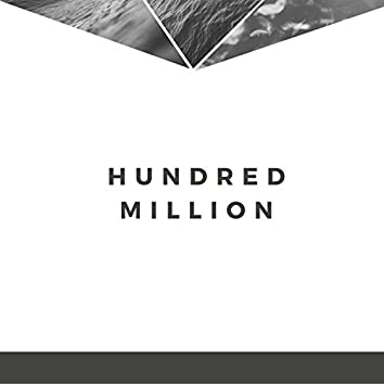 Hundred Million