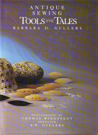 Antique Sewing Tools and Tales