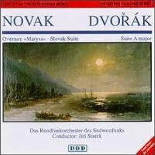 Novak: Overture / Marysa / Slovak Suite / Dvorak: Suite in A Major