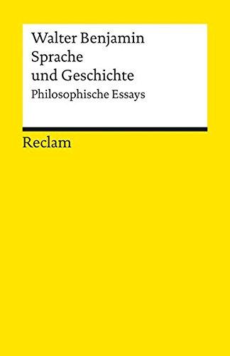 Sprache und Geschichte: Philosophische Essays (Reclams Universal-Bibliothek)