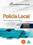 Policía Local. Temario General Volumen 2 (Corporaciones Locales 2015)