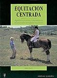 Equitación centrada (Herakles)