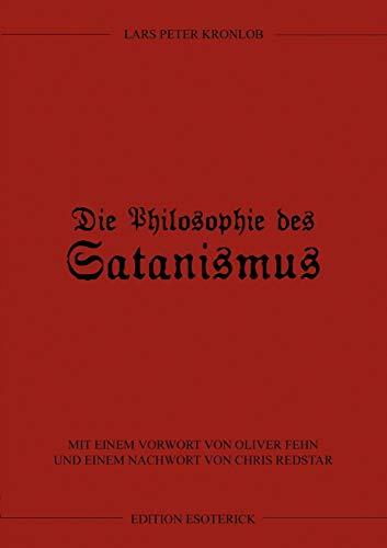 Die Philosophie des Satanismus