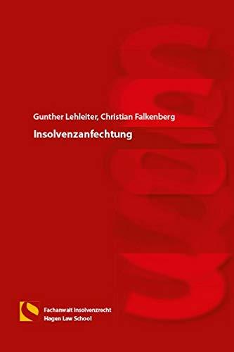 Insolvenzanfechtung: (4. Auflage)