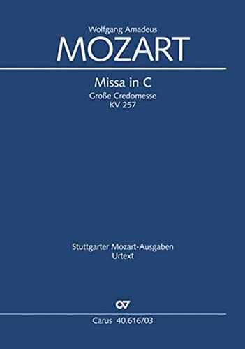Missa in C (Klavierauszug): Große Credomesse KV 257, 1775-1777