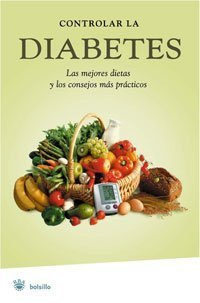 Controlar la diabetes/ Keeping Diabetes Under Control (Bolsillo) (Spanish Edition) by Francesc J. Fo
