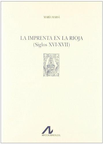 La imprenta en La Rioja (siglos XVI-XVII) (Tipobibliografía española)