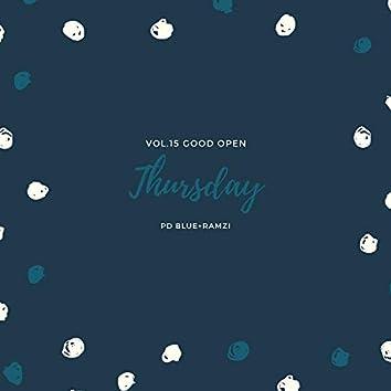Thursday Vol.15 Good Open
