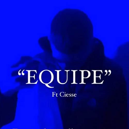 Equipe (feat. Ciesse) [Explicit]