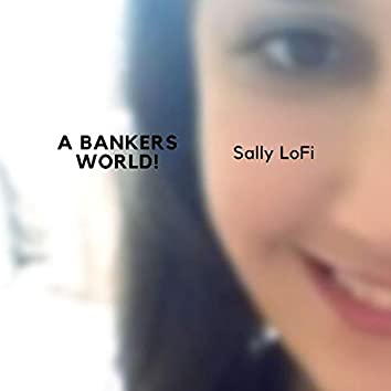 A Bankers World