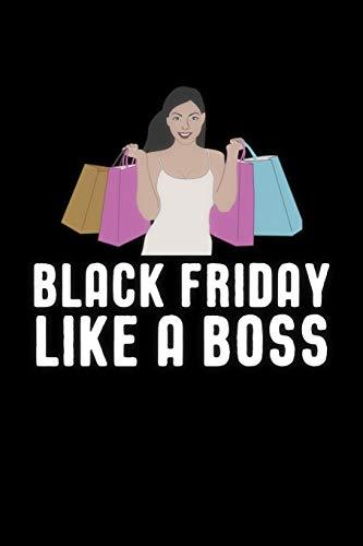 Black Friday Like A Boss: Black Friday Notebook - Christmas Shopping Spree Santa Claus Winter Deals Holiday Season Mini Notepad Funny Xmas Humor Gift College Ruled (6X9)