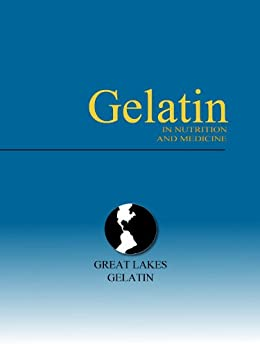 Gelatin in Nutrition and Medicine by [Nathan Ralph Gotthoffer, Paul M. Turner]