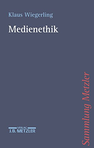 Medienethik (Sammlung Metzler)