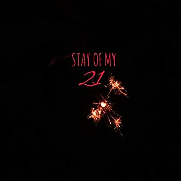 STAY OF MY 21