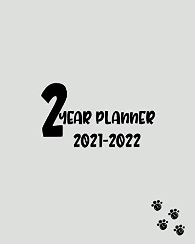 2 year planner 2021-2022: 24 Months Agenda Log book Schedule List Academic Weekly And Monthly Appointment With Inspirational Quotes