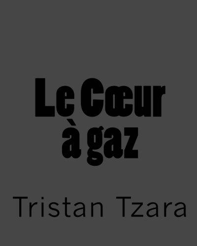 Le Coeur à gaz (French Edition)