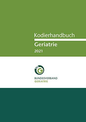 Kodierhandbuch Geriatrie 2021