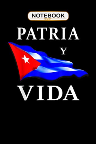 Notebook: Patria y Vida Camiseta para Cubanos | Movimiento Viva Cuba, Journal...