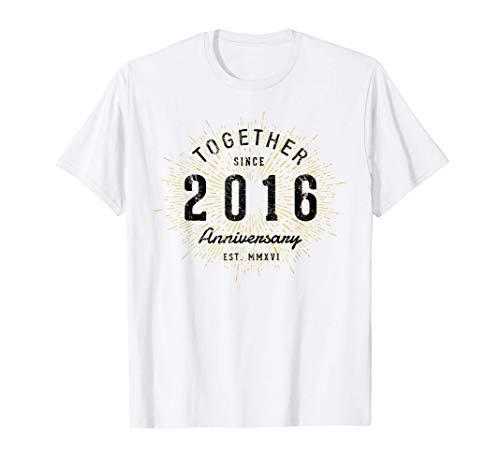 4 Aniversario 4 Años Juntos Desde 2016 Camiseta