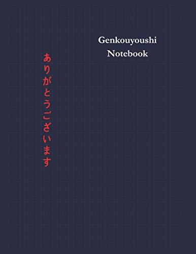 Genkouyoushi Notebook: Japanese Kanji/Kana Writing Practice Notebook - Writing Practice Book For Japan Kanji Characters and Kana Scripts 8.5x11