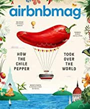 Airbnb Magazine (Winter, 2018) How The Chile Pepper Took Over The World