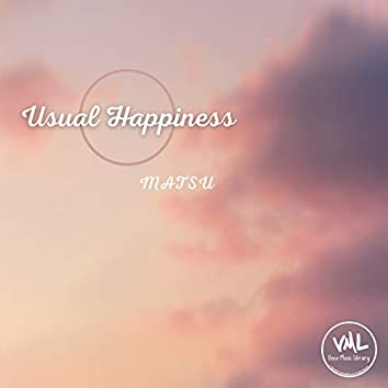 Usual Happiness