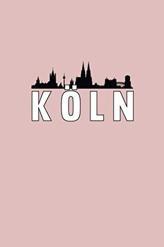 Cuaderno de Colonia: Colonia cuaderno planificador diario escribir libro |maceta / punteado (120 páginas, 15, 2 x 22, 9 cm, 6 'x 9' ... ) Regalo para ... (Ciudades europeas: cuadernos de viaje)