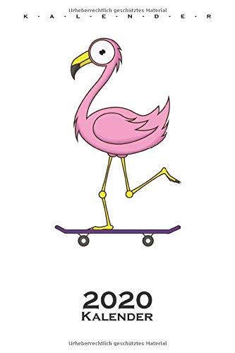 Flamingo auf dem Skateboard Kalender 2020: Jahreskalender für Tierfreunde und alle mit Haustieren