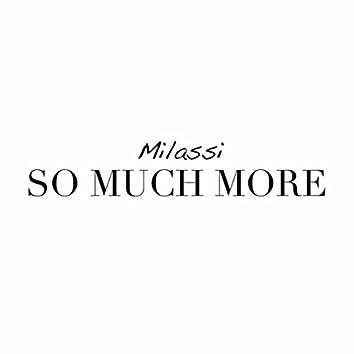 So Much More ((Original Mix))