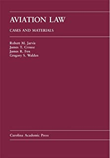 Aviation Law: Cases And Materials