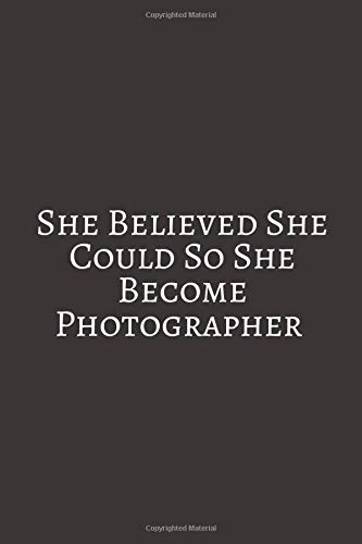 She Believed She: Vintage Cameras Notebook (Journal, Composition Book), Photographer Gifts for Women For Ballet Dance Funny Wedding Planner And ... Timelines And Budget Planning Workbook