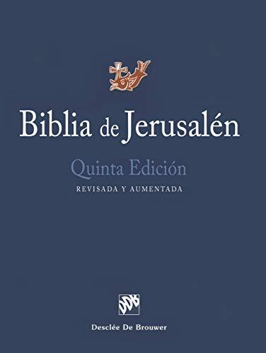 Biblia de Jerusalén: Quinta Edición, Revisada Y Aumentada