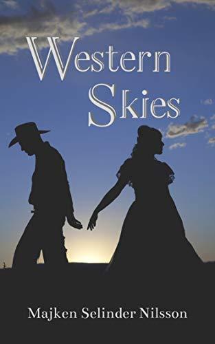 Western Skies by [Majken Selinder Nilsson]