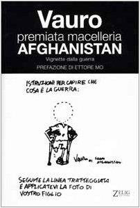 Premiata macelleria Afghanistan. Vignette dalla guerra (Futura)