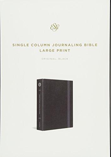 ESV Single Column Journaling Bible, Large Print (Black) Hardcover – Large Print