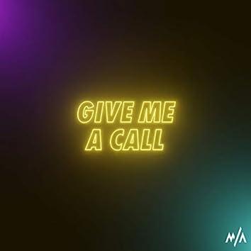 Give Me a Call